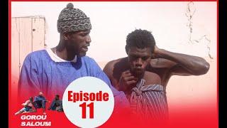 Série Gorou Saloum avec Sanékh, Niankou et Mandoumbé Ep11
