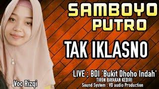 Download Tak Iklasno Voc Rizqi - Jaranan Samboyo Putro 2020 - LIVE BDI