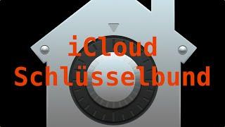 iCloud-Schlüsselbund: Sichere Passwörter einfach verwalten (Mac / iPhone / iPad)