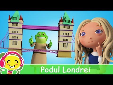 Podul Londrei – Cantece pentru copii in limba romana