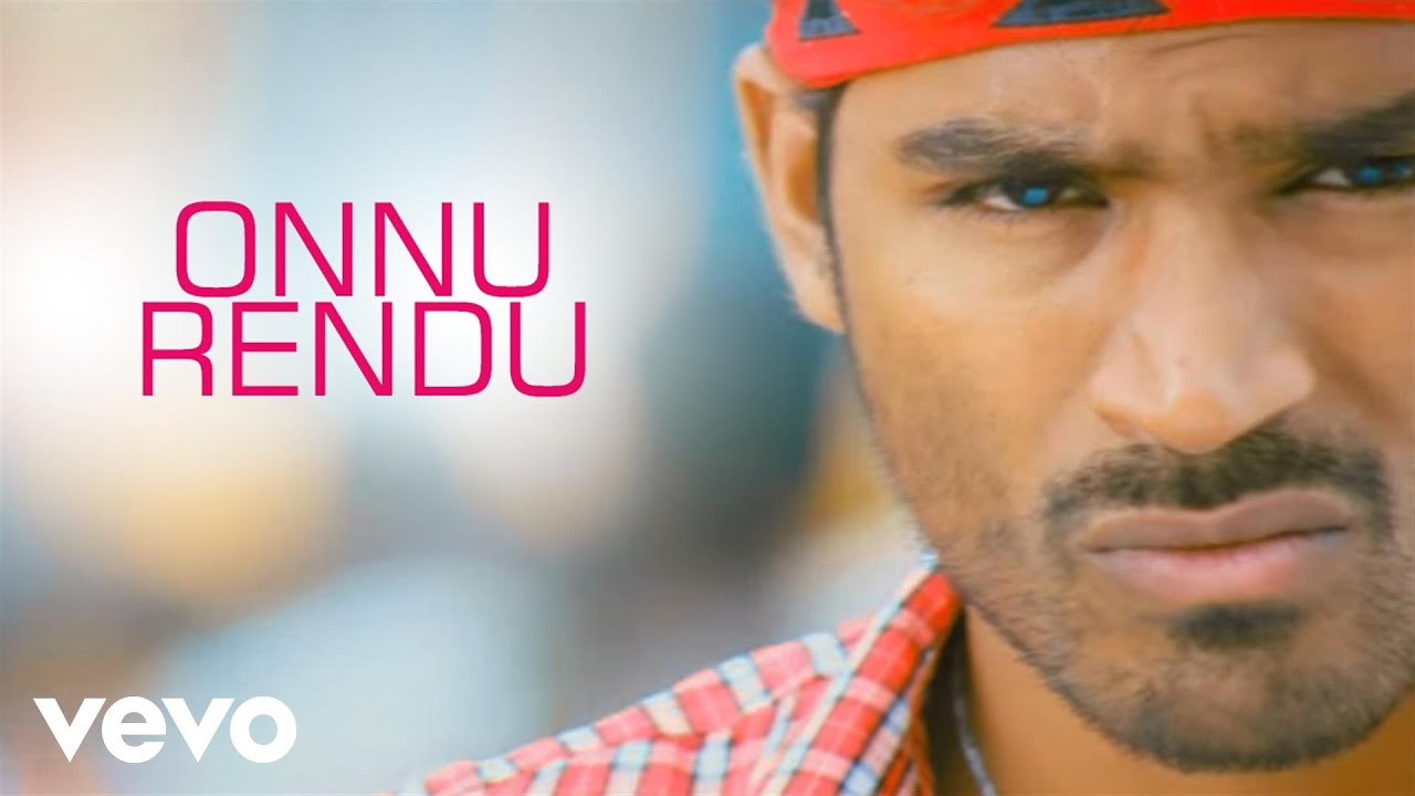 Download Mappillai - Onnu Rendu Video | Dhanush, Hansikha Motwani | Manisarma