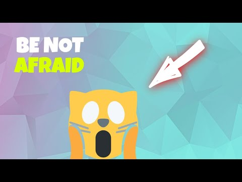 BE NOT AFRAID - In Just A Minute - Episode #16