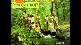Heritage Singers New Creation - I Just Came to Praise the Lord (1976)