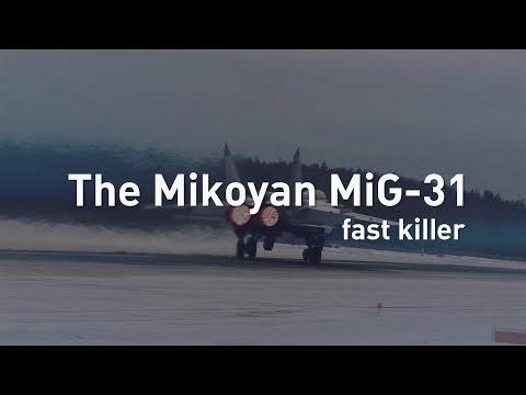 Mikoyan MiG-31.Fast killer