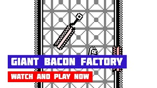 Giant Bacon Factory · Game · Gameplay