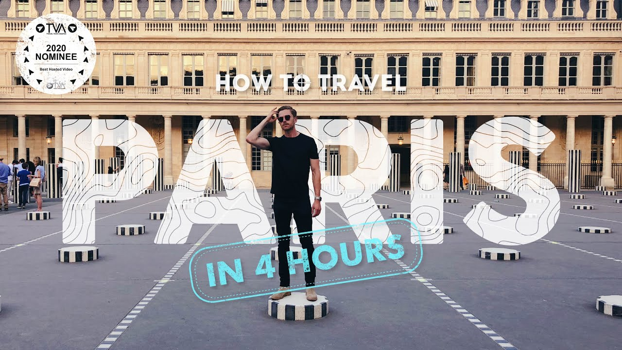 How to See Paris in 4 Hours | Travel Guide to Paris