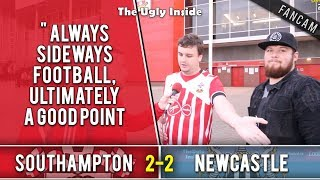 """""""always sideways football, ultimately a good point""""   southampton 2-2 newcastle   the ugly inside"""