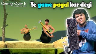 GETTING OVER IT GAME PLAY #1 | FUNNY GAME MOMENTS  | #Funny #Bloopers || MOHAK MEET