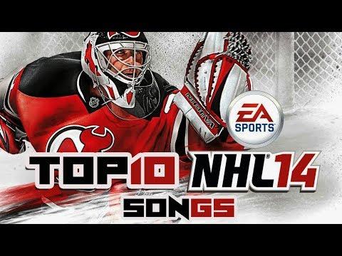 Top 10 NHL 14 Songs