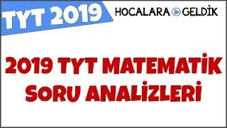 2019 TYT Matematik Soru Analizleri