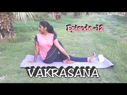Vakrasana & Ardha Matsyendrasana | Yoga | EPS-12 | Dr.Amar & Dr.Suma
