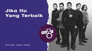 UNGU - Jika Itu Yang Terbaik   Official Lyric Video
