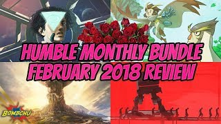 Humble Monthly Bundle | February 2018 Review