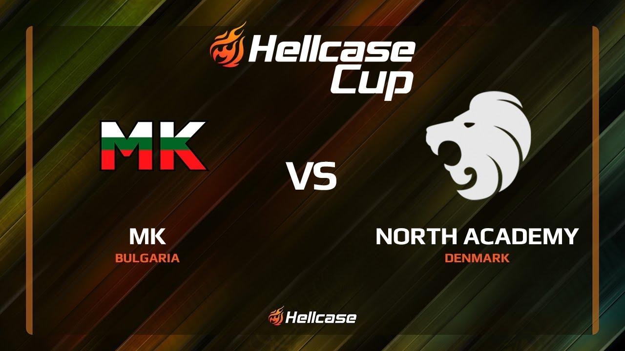 MK vs North Academy, cache, Hellcase Cup 6