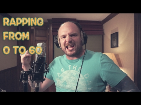 Rapping From 0 to 60