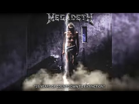 Megadeth - 26 Years Of Countdown To Extinction