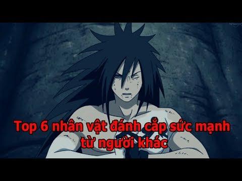 Top Naruto - 6 nhân vật đánh cắp sức mạnh từ người khác