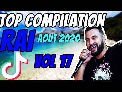Compilation De Rai 2020 (AOUT) ♫ (VOL17) ♫ غير الجديد ♫ Top Rai DZ 2020 ♫