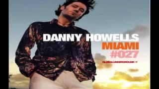 Danny Howells -- Global Underground 027: Miami (CD2)