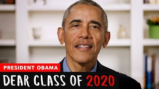 President Barack Obama's Commencement Speech | Dear Class Of 2020