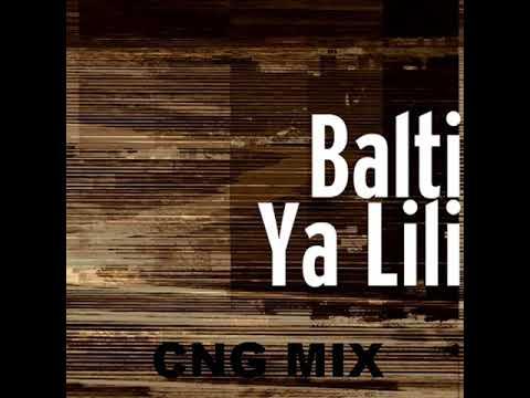 Balti - Ya Lili ( CNG remix)