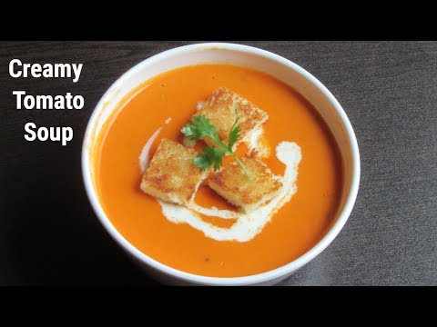 Creamy Tomato Soup | Homemade Tomato Soup | Easy & Healthy Recipe