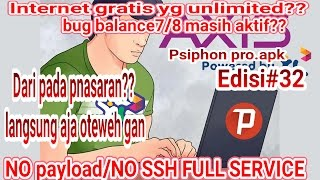Internet gratis termudah via psiphon pro apk(tanpa ssh, dan payload) sekali pancal gak mau goyang!