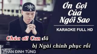 [Karaoke] Ơn Gọi Của Ngôi Sao - Phan Đình Tùng