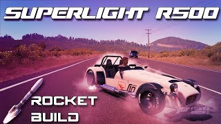 caterham superlight r500 rocket car build forza horizon 3