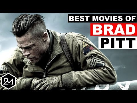 Top 10 Best Brad Pitt Movies That Prove He Is A Great Actor