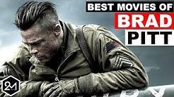 Top 10 Best Brad Pitt Movies That Prove He Is A Legend!