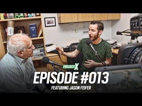 Project X Episode 013 - The state of entrepreneurship with Entrepreneur Magazine's Jason Feifer