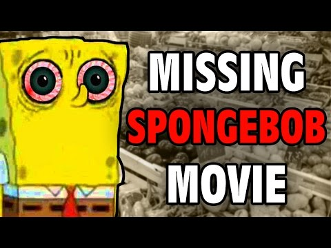 The Missing Spongebob Movie - Internet Mysteries - GFM (A Day with SpongeBob SquarePants: The Movie)