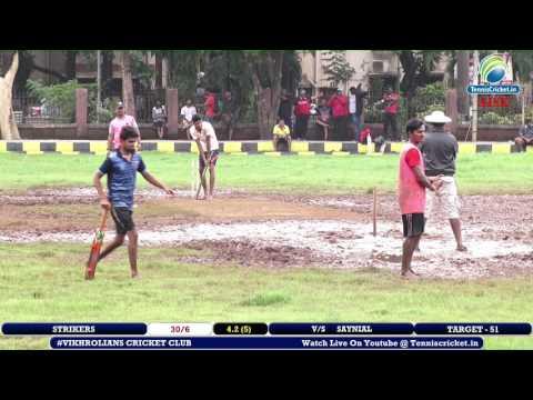 Strikers VS Saynial | Vikhrolians Cricket Club 2017 | Mumbai