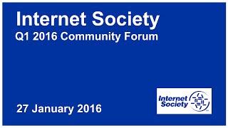ISOC Q1 Community Forum 2016