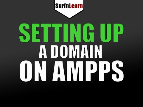 Setting Up a Domain Using Ampps on Windows 10 Step By Step