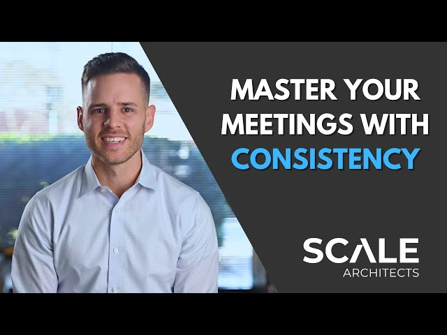 Master your meetings with consistency