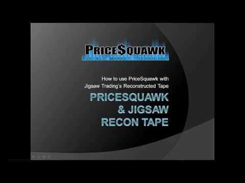 PriceSquawk & Jigsaw Recon Tape Tutorial