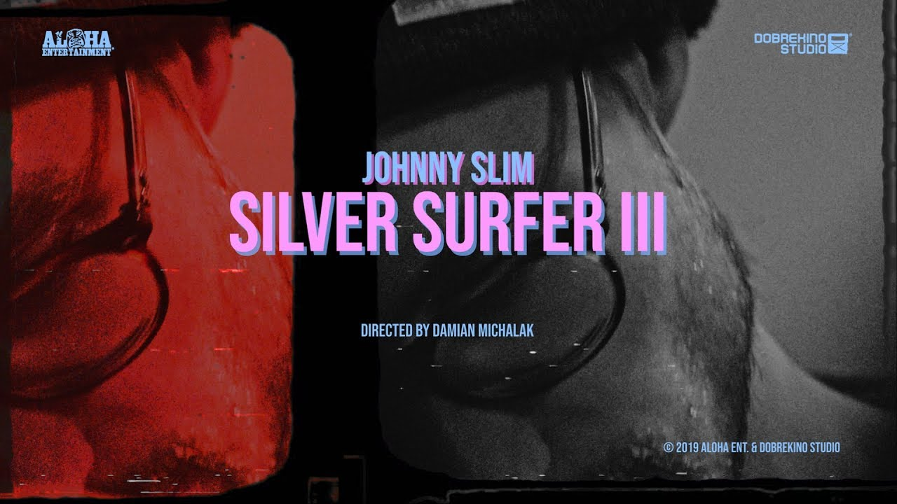 Johnny Slim - Silver Surfer III (prod. Fred Choppin') (OFFICIAL VIDEO)
