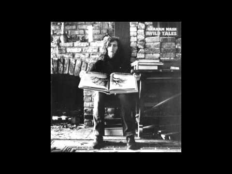 Graham Nash - FULL ALBUM - Wild Tales