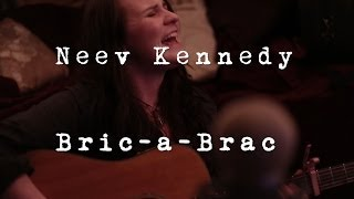 Basement Sessions Ep 1 : Neev Kennedy - Bric a Brac
