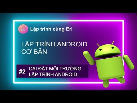 Lập trình Android cơ bản – Bài 2: Cài đặt môi trường lập trình Android