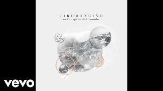Tiromancino - L