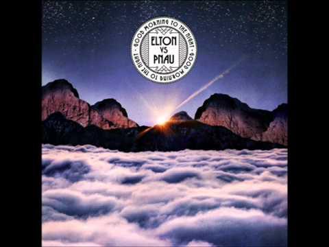 Elton Versus Pnau - Good Morning To The Night (Cahill Edit)