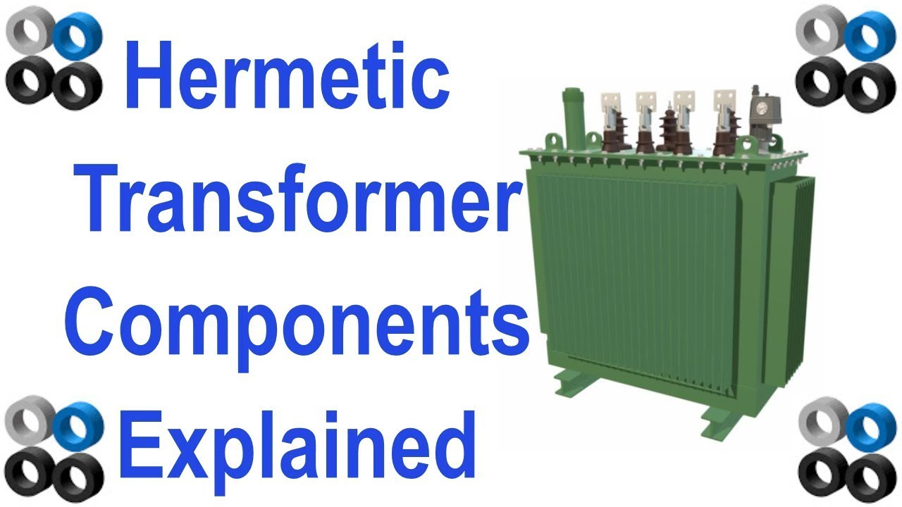 Hermetic Electrical Transformer Components Explained