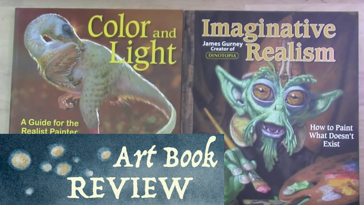 Art Books Review Imaginative Realism Color Amp Light By