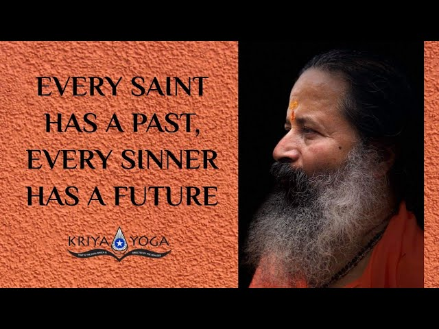 Every Saint Has a Past, Every Sinner Has a Future