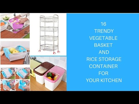 Latest Vegetable Baskets and Rice storage containers for your kitchen