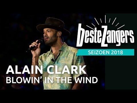 Alain Clark - Blowin' In The Wind   Beste Zangers 2018
