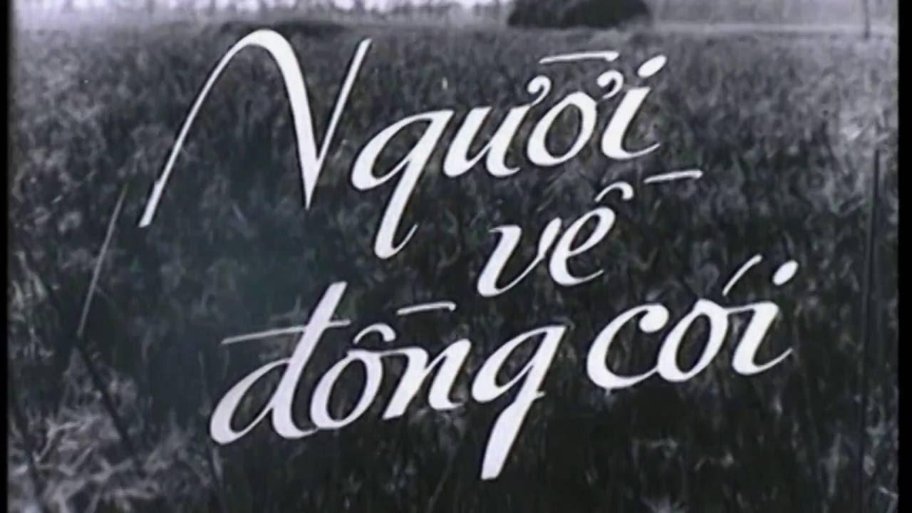 Người Về Đồng Cói Full   Phim Việt Nam Cũ Hay